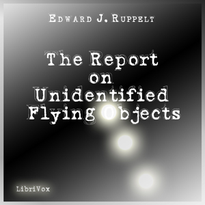 Download Report on Unidentified Flying Objects by Edward J. Ruppelt