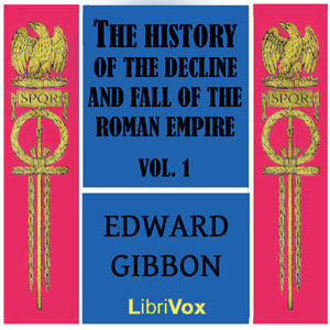 Download History of the Decline and Fall of the Roman Empire Vol. I by Edward Gibbon