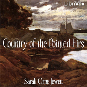 Country of the Pointed Firs, Sarah Orne Jewett