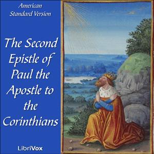 Listen To Bible Asv Nt 08 2 Corinthians By American