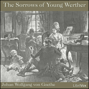 the theme of love in the sorrows of young werther an epistolary novel by johann wolfgang von goethe What type of novel is the sorrows of young werther  johann wolfgang von goethe features  start studying the sorrows of young werther learn vocabulary .