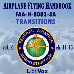 Download Airplane Flying Handbook FAA-H-8083-3A - Vol. 2 by Federal Aviation Administration