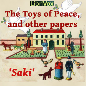 Toys of Peace by  Saki