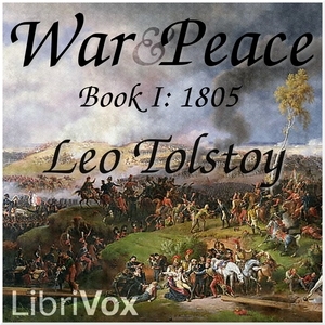 Download War and Peace, Book 01: 1805 by Leo Tolstoy