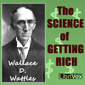 Science of Getting Rich, Audio book by Wallace D. Wattles