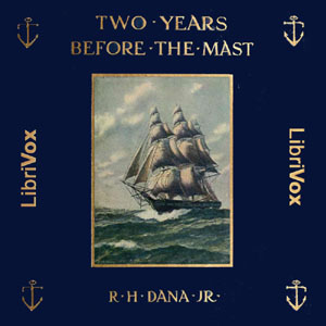 Download Two Years Before the Mast by Jr. Richard Henry Dana