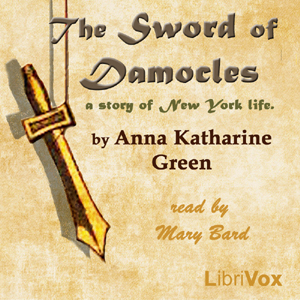 Sword of Damocles by  Anna Katharine Green
