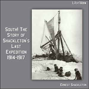Download South! The Story of Shackleton's Last Expedition 1914-1917 by Ernest Shackleton