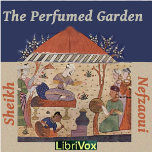 Perfumed Garden, Audio book by Sheikh Nefzaoui