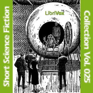 Download Short Science Fiction Collection 025 by Various Authors