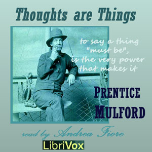 Download Thoughts Are Things by Prentice Mulford