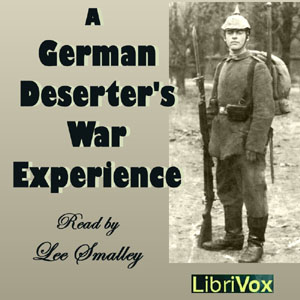 German Deserter's War Experience, Audio book by Anonymous