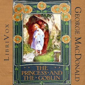Download Princess and the Goblin (Version 2) by George MacDonald