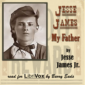 Download Jesse James, My Father by Jesse James Jr.