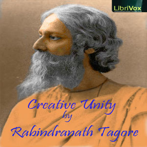 Download Creative Unity by Rabindranath Tagore