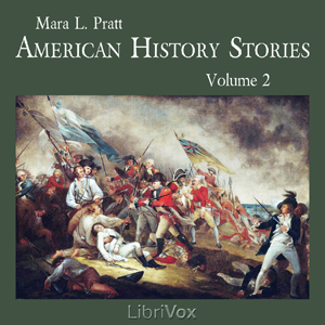 Download American History Stories, Volume 2 by Mara L. Pratt