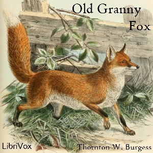 Download Old Granny Fox by Thornton W. Burgess
