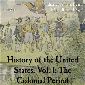 Download History of the United States, Vol. I by Charles Austin Beard