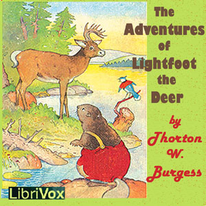 Download The Adventures of Lightfoot the Deer by Thornton W. Burgess