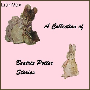 Download A Collection of Beatrix Potter Stories by Beatrix Potter