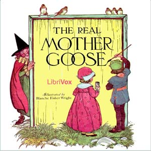 Download Real Mother Goose by Anonymous
