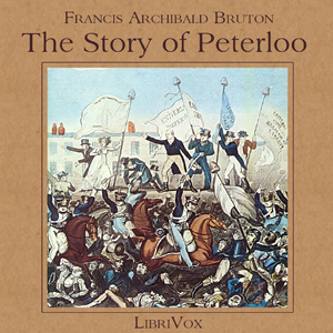 Download Tstory of Peterloo by Francis Archibald Bruton