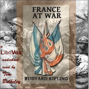 Download France At War: On the Frontier of Civilization by Rudyard Kipling