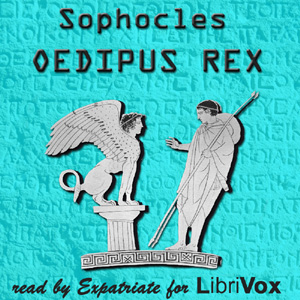 an overview of oedipus rex a play by sophocles Oedipus rex is a 1957 film, a film version of the canadian stratford festival production of the william butler yeats adaptation of the play oedipus rex by sophocles the actors performed wearing masks, as was the practice in ancient greek theatre.