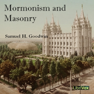 Download Mormonism and Masonry by Samuel H. Goodwin