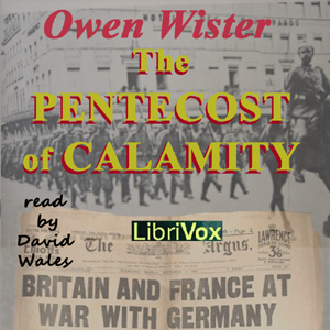 Download Pentecost of Calamity by Owen Wister