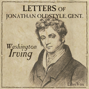 Download Letters of Jonathan Oldstyle, Gent. by Washington Irving