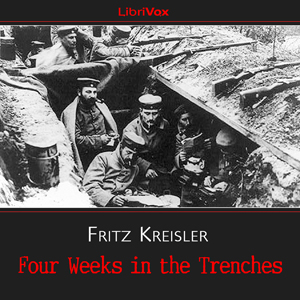 Download Four Weeks in the Trenches by Fritz Kreisler