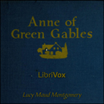 Anne of Green Gables, Audio book by Lucy Maud Montgomery