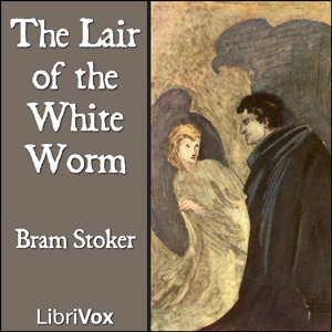 Download Lair of the White Worm by Bram Stoker