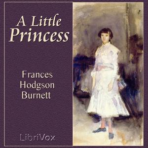 Listen To Little Princess By Frances Hodgson Burnett At