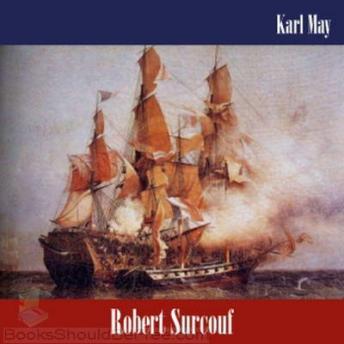 Robert Surcouf by  Karl May