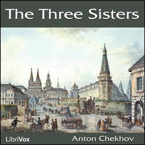 Three sisters chekhov