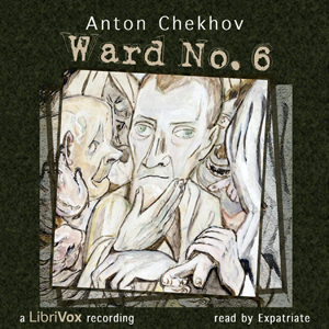 Download Ward No. 6 by Anton Chekhov