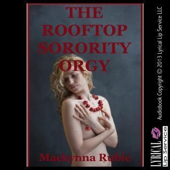 Rooftop Sorority Orgy