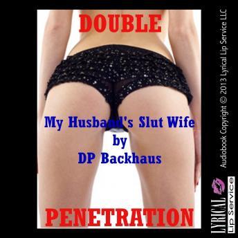 My Husbands Slut Wife
