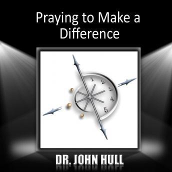 Praying to Make a Difference Audiobook Mp3 Download Free