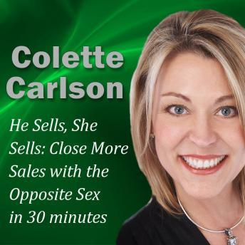 [Download Free] He Sells, She Sells: Close More Sales with the Opposite Sex in 30 minutes Audiobook