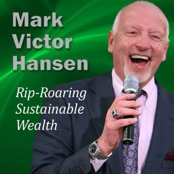 [Download Free] Rip-Roaring Sustainable Wealth: Wealth Built to Last Audiobook