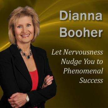 Let Nervousness Nudge You to Phenomenal Success: Communicate with Confidence Series