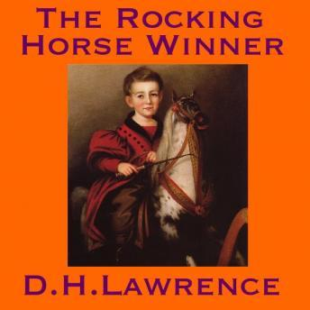 the rocking horse winner family values Short story 2 - the rocking horse winner - story answer the causing us problems and making us forget the real values to which we even though, those shakes to and fro forever that could imply we can't acheive our goals by riding rocking horse, family could earn.
