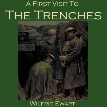 First Visit to the Trenches