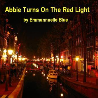 Abbie Turns On The Red Light