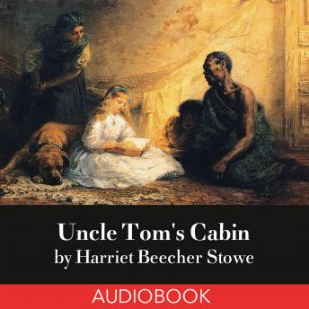 the theme of christianity in uncle toms cabin by harriet beecher stowe Harriet beecher stowe (1811 to speculate whether uncle tom or george harris is the real hero of uncle tom's cabin major themes christianity, and the cult of.