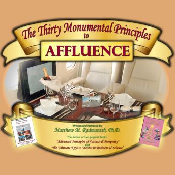 Thirty Monumental Principles To Affluence