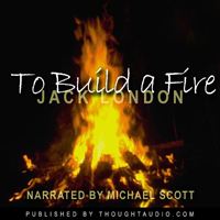 To build a fire london summary